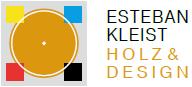 HOLZ & DESIGN Esteban Kleist